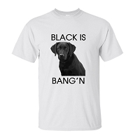 Black is Bang'n