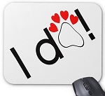 I Do! Mouse Pad