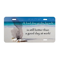 Artisan Decor License Plate - Bad day at the Beach Better than Good Day at Work #2