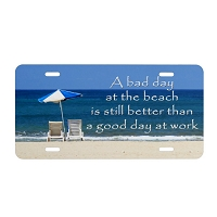 Artisan Decor License Plate - Bad day at the Beach Better than Good Day at Work (Chairs Umbrella)