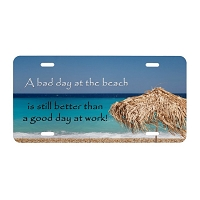 Artisan Decor License Plate - Bad day at the Beach Better than Good Day at Work (Umbrella)