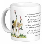 Chinese Love Poem with Standing Cranes 11 oz Coffee/Tea Mug - As Long as You Love Me