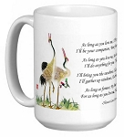 Chinese Love Poem with Standing Cranes 15 oz Coffee/Tea Mug - As Long as You Love Me