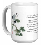 Chinese Love Poem with Cranes 15 oz Coffee/Tea Mug - As Long as You Love Me