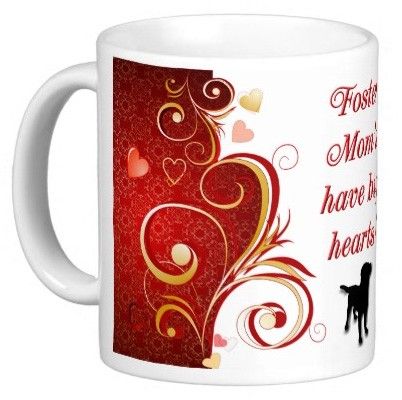 Foster Mom's have big hearts! Mug - Dog